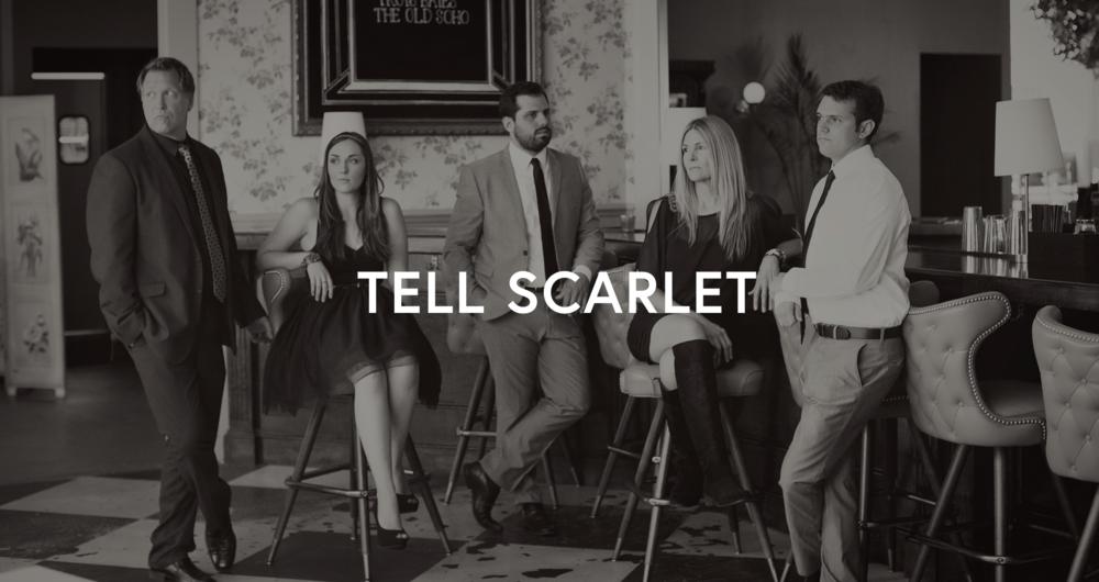 Tell Scarlet