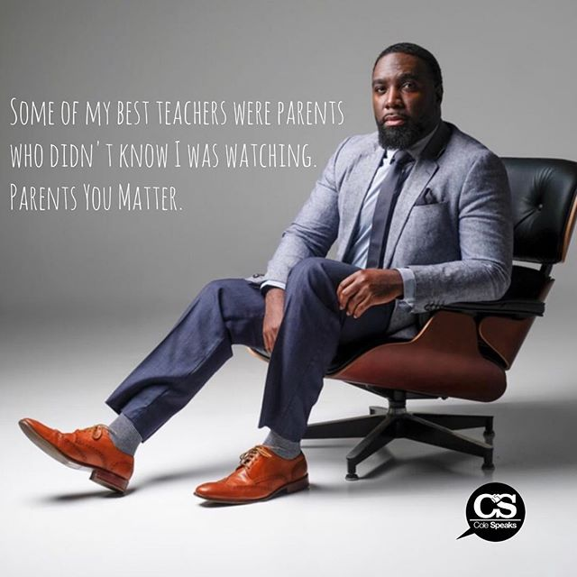 A childs first teacher will always be their parents. #parenting #parenthood #fatherhood #fostercare #colespeaks