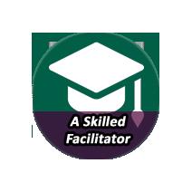 A Skilled Facilitator