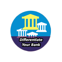 DIFFERENTIATE YOUR BANK