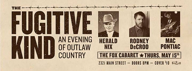 Herald Nix headlined a triple bill with Rodney DeCroo and Mac Pontiac at Vancouver's newest club The Fox Cabaret.    May 2014