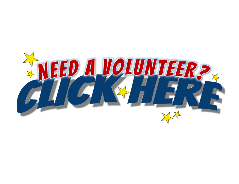 BUTTON - Need A Volunteer, Click Here (words only).png