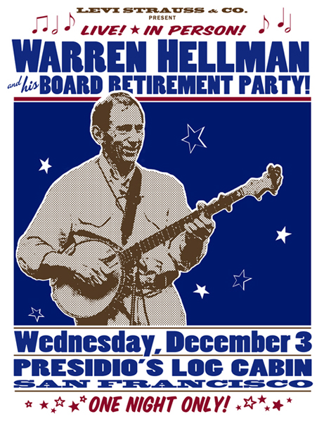 "LEVI STRAUSS & CO.: ""Warren Hellman Retirement Party"" - 20"" x 26"" event poster reflecting Mr. Hellman's love of American roots music. Part of a larger media package."