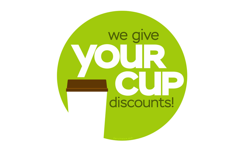 A simple sign for coffee shops and other businesses serving beverages that offer discounts for bringing your own cups. Created for the Kinvara Plastic Free Challenge.