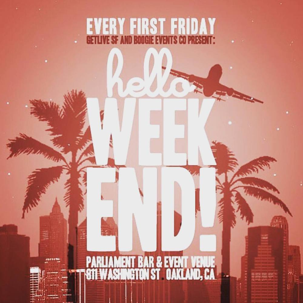 Oakland!!! Back at @811parliament this Friday, come out and kick it! #FirstFriday #Oakland #TheTown #HelloWeekend