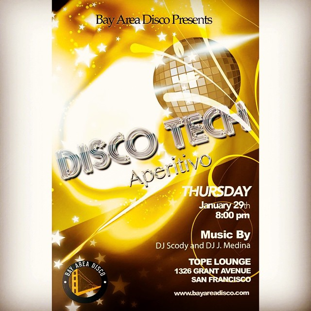 Bay Area Disco is ready for our first event of 2015, DISCO TECH Aperitivo! Come thru to Tope Lounge on Thursday, January 29th. Straight #disco and #discohouse all night long. No cover! Be sure to like our FB page! #sfnightlife #bayarea #SF #Oakland #nudisco #fiesta