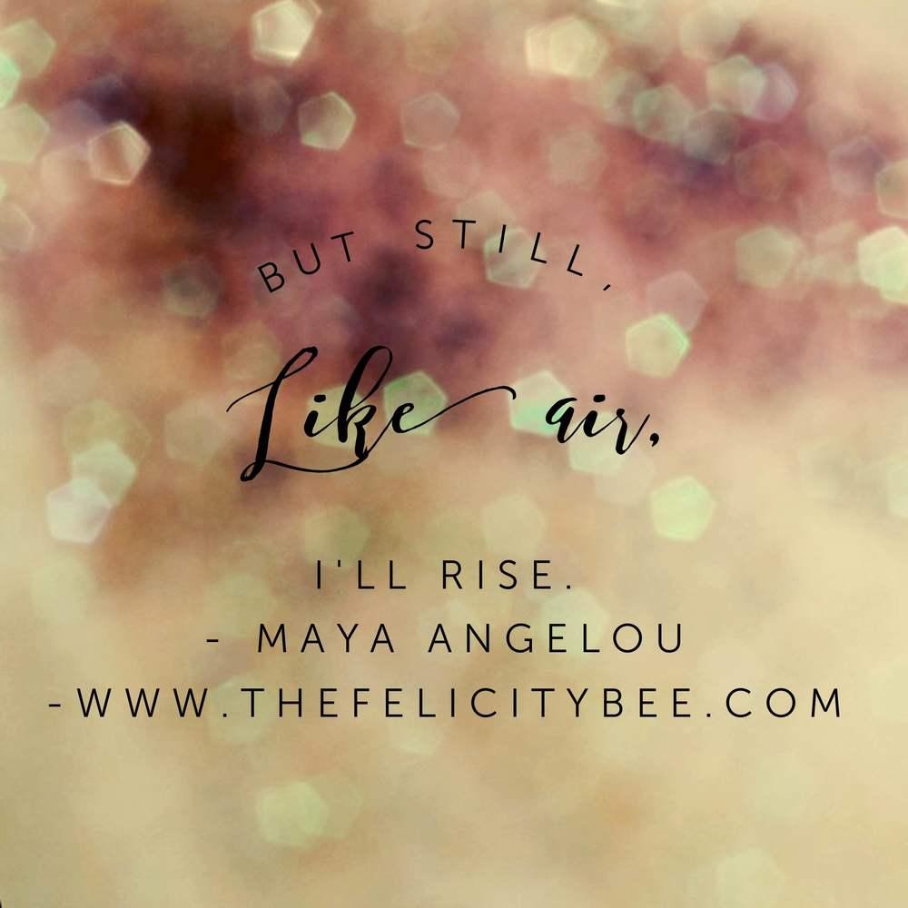 I'll Rise.