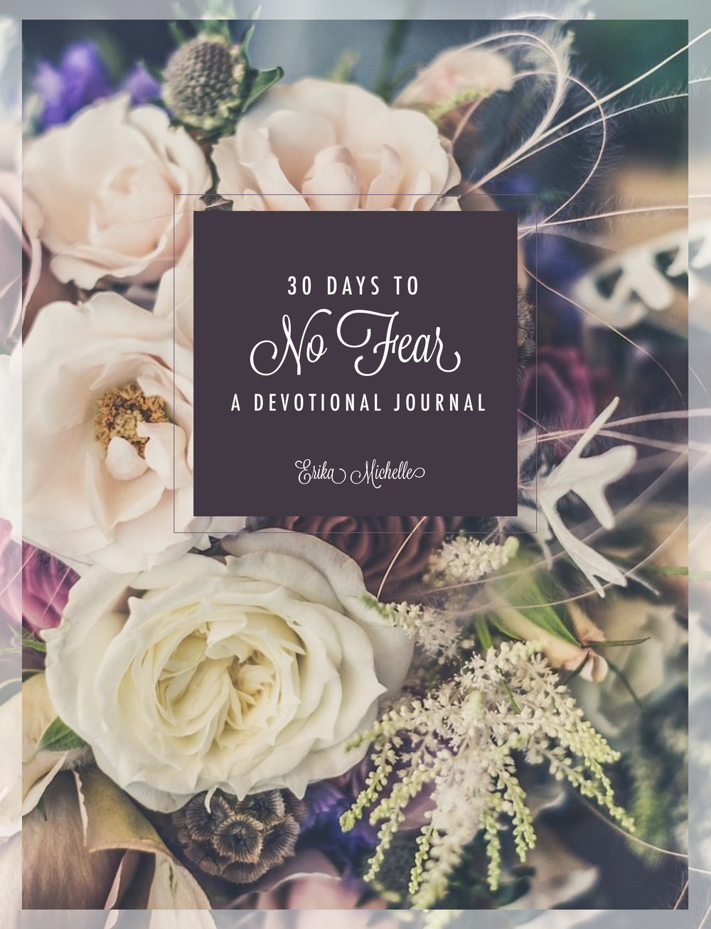 No Fear Devotional Journal