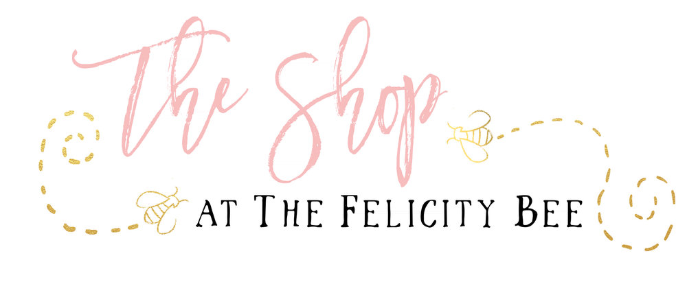 The Felicity Bee Shop