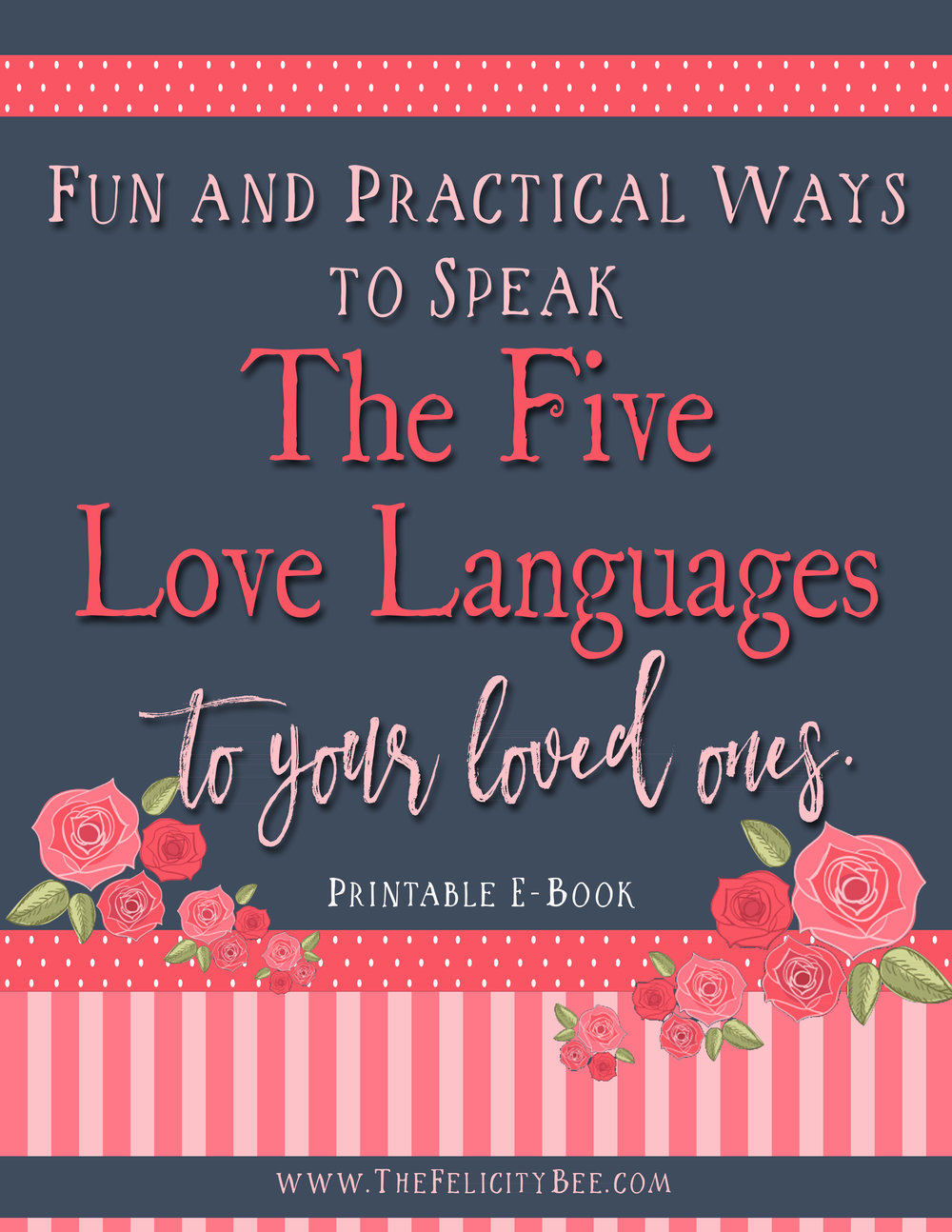 To download your Fun and Practical ways to Speak the Five Love Languages, click here.