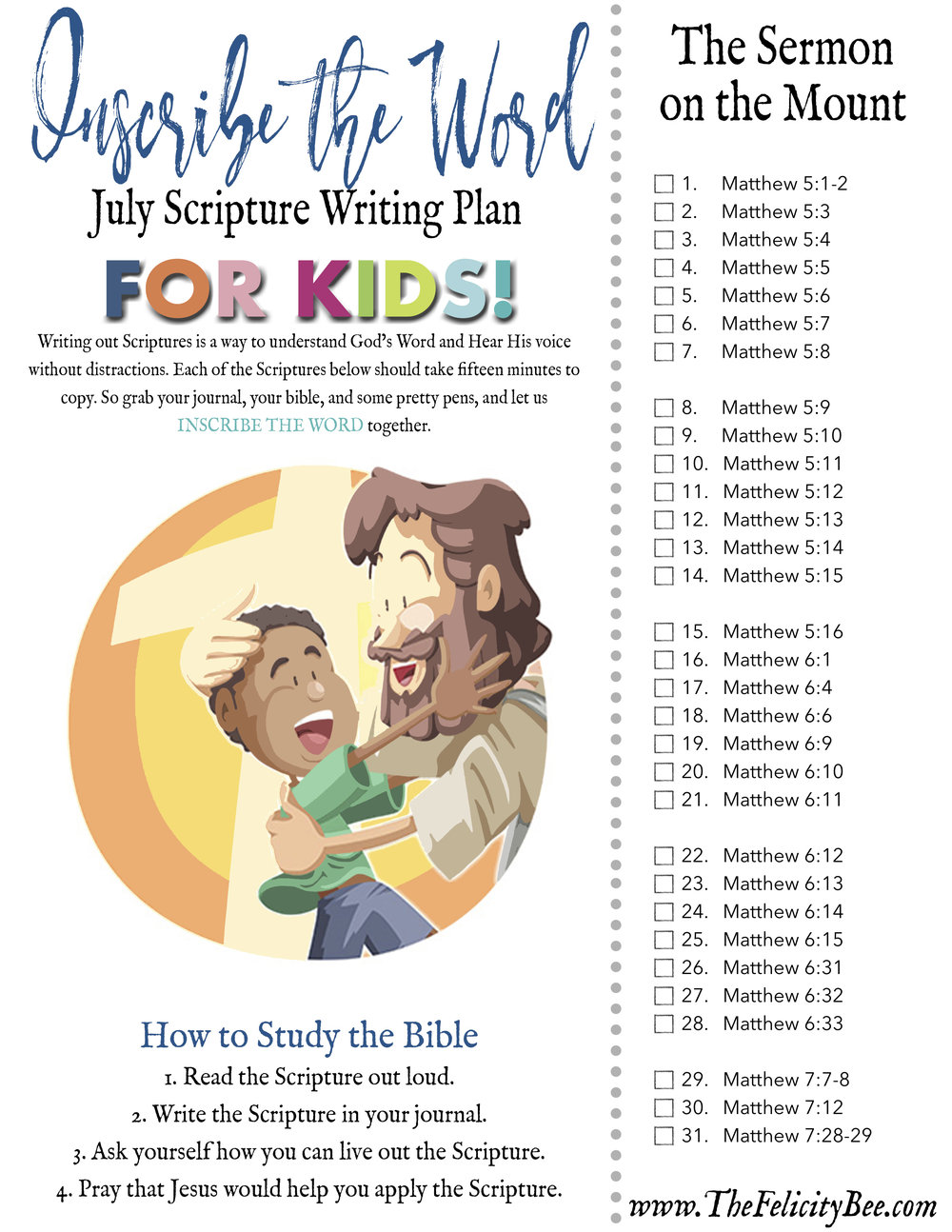 CLICK HERE  to download your July Scripture Writing Plan for Kids!