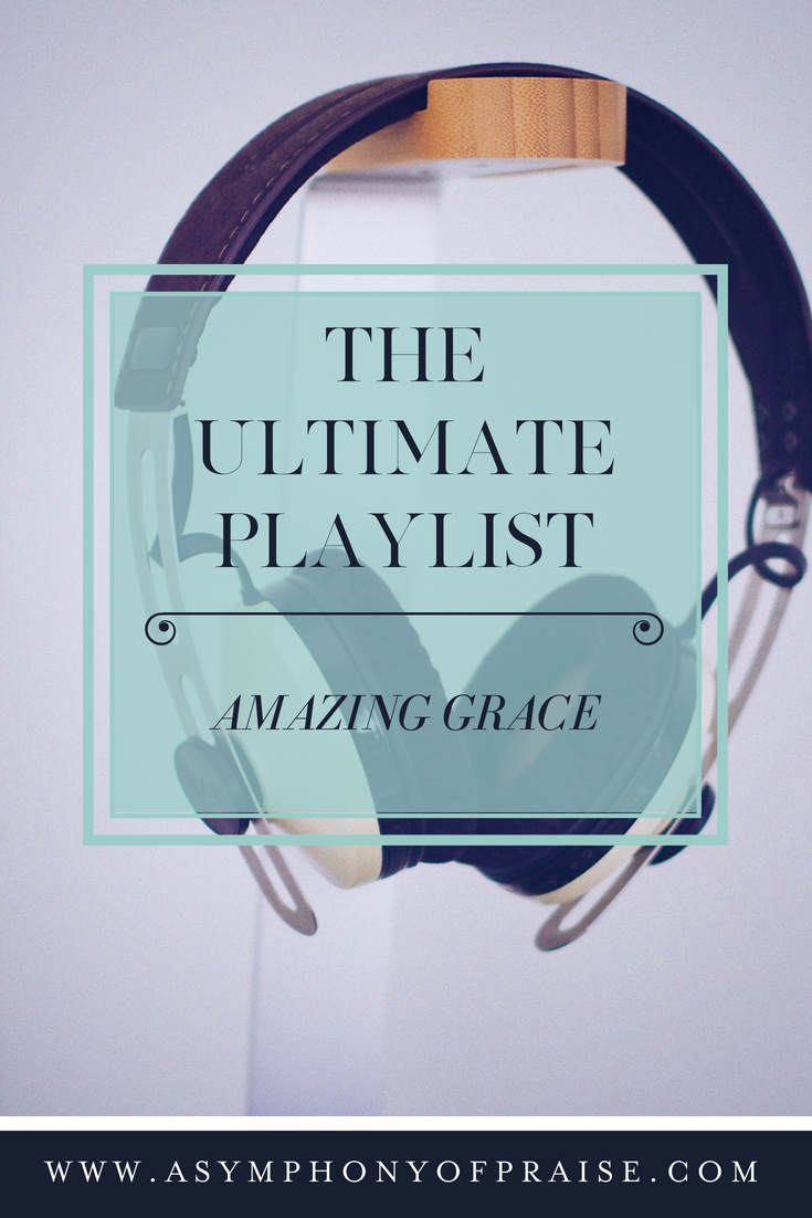 Ultimate Amazing Grace Playlist. Over 20 songs celebrating God's Amazing Grace.