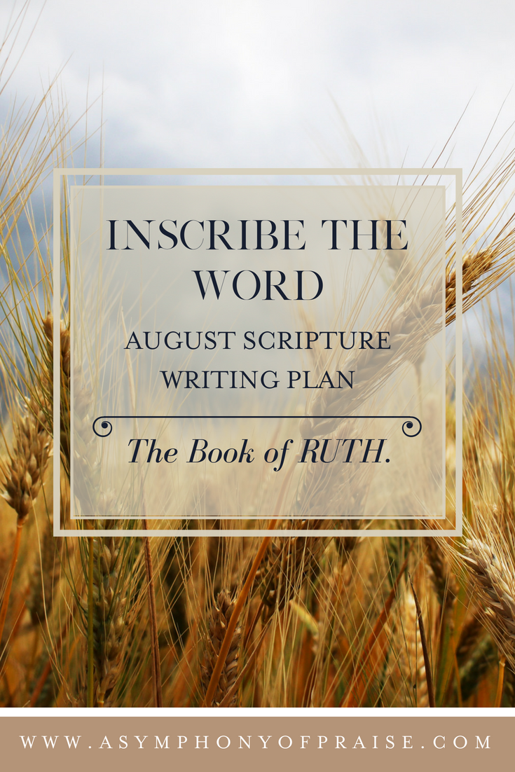 August Scripture Writing Plan The Book of Ruth