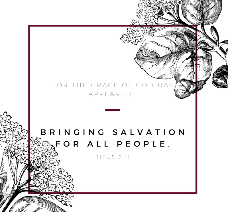 BRINGING SALVATION FOR ALL PEOPLE, Titus 2:11