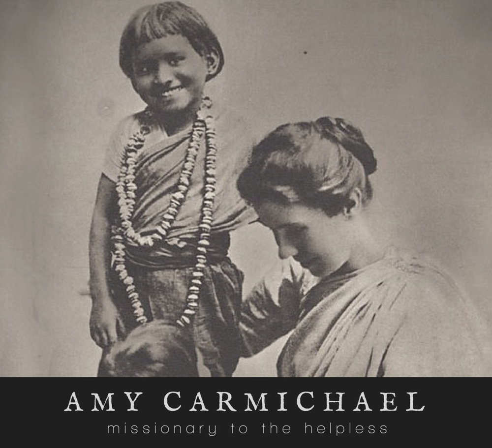 Join us for a five-part series at The Felicity Bee as we look at the lives of TEN CHRISTIAN WOMEN who changed the world. In Part 4, we will take a look at the life of Amy Carmichael.