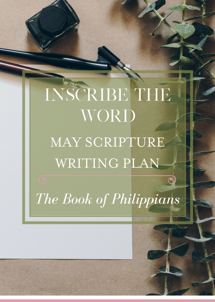 Inscribe the Word May Scripture Writing Plan. The Book of Philippians.
