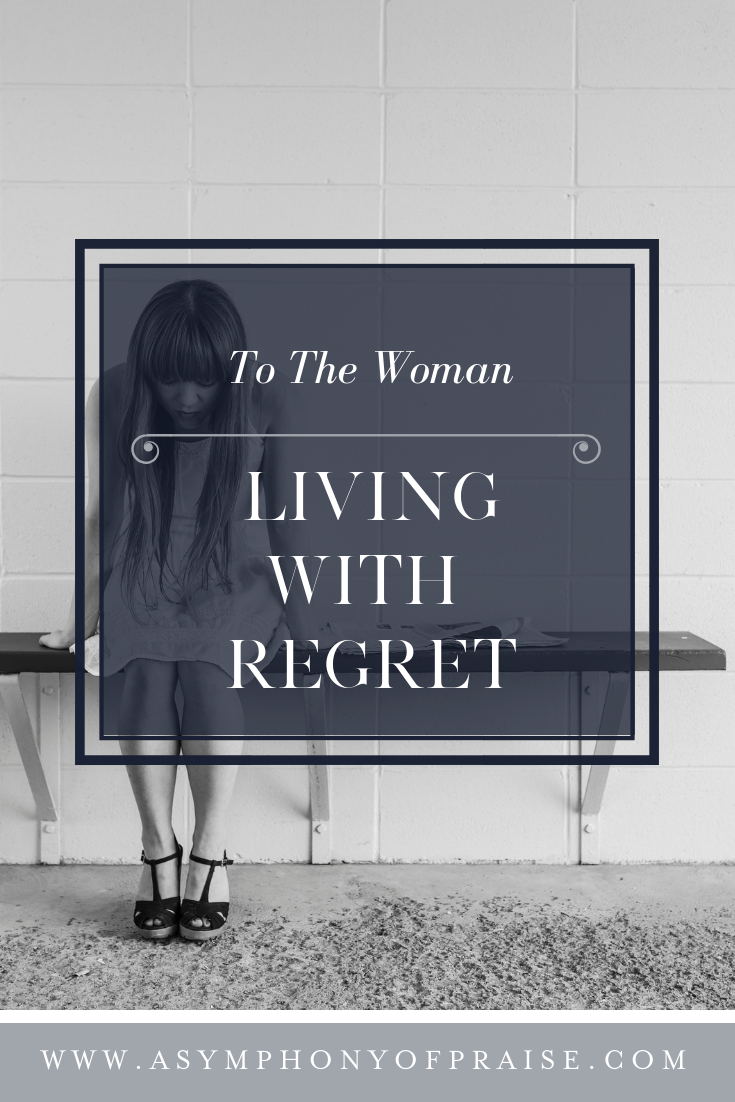 A Letter to the Woman Living with Regrets. It's time to embrace the future, stop living in the past, and learn to live in freedom from regret, remorse, and guilt.