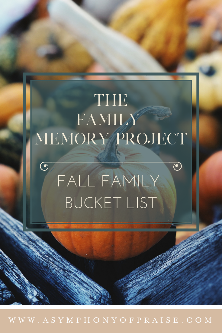 Join us for #familymemberproject and make time to make memories with your families with our Simple, Easy, and Fun Fall Bucket List!