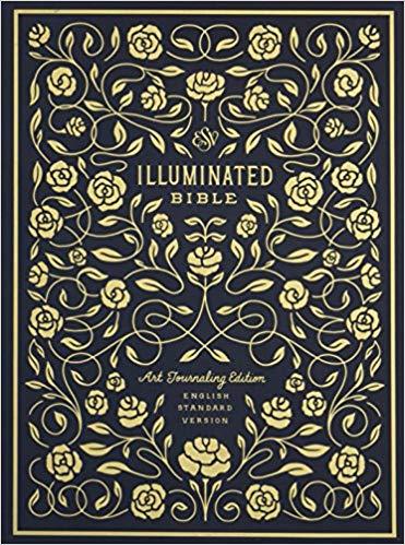 The Illuminated Bible Crossway Books