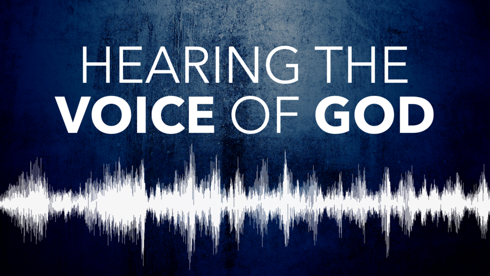 Hearing the Voice of God..