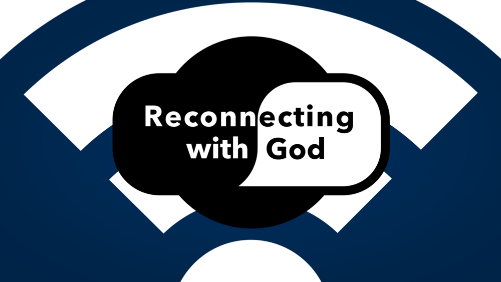 Reconnecting with God..