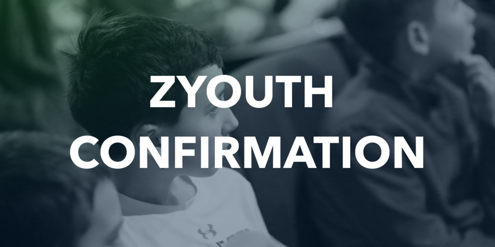 ZYouth Confirmation..