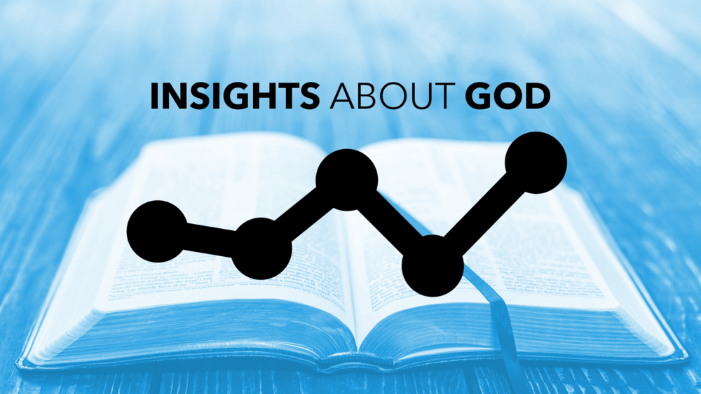 Insights about God..