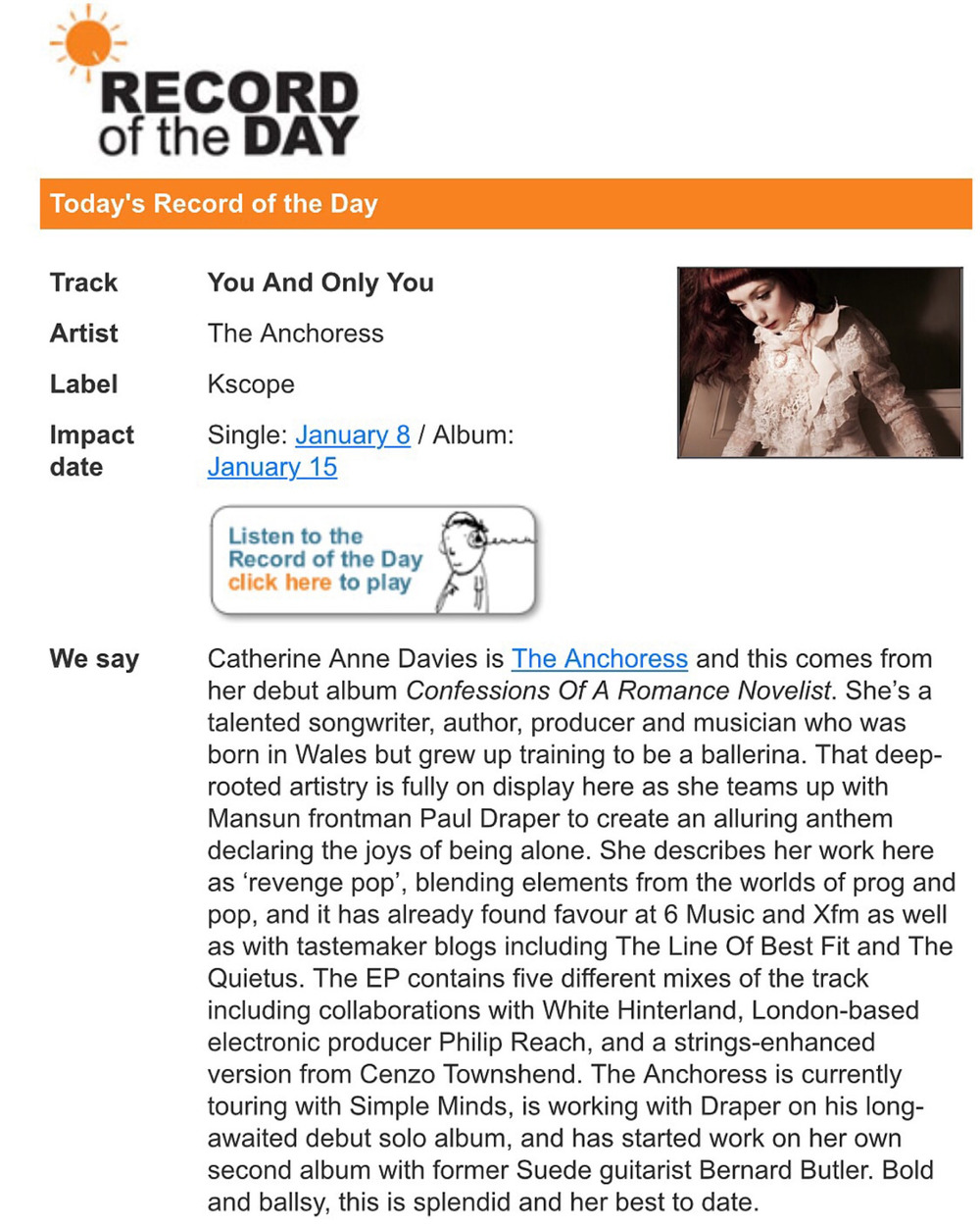"'You and Only You' was chosen as Record of the Day on the industry tastemaker tip sheet RoTd.    ""Bold and ballsy, this is splendid and her best to date.."""