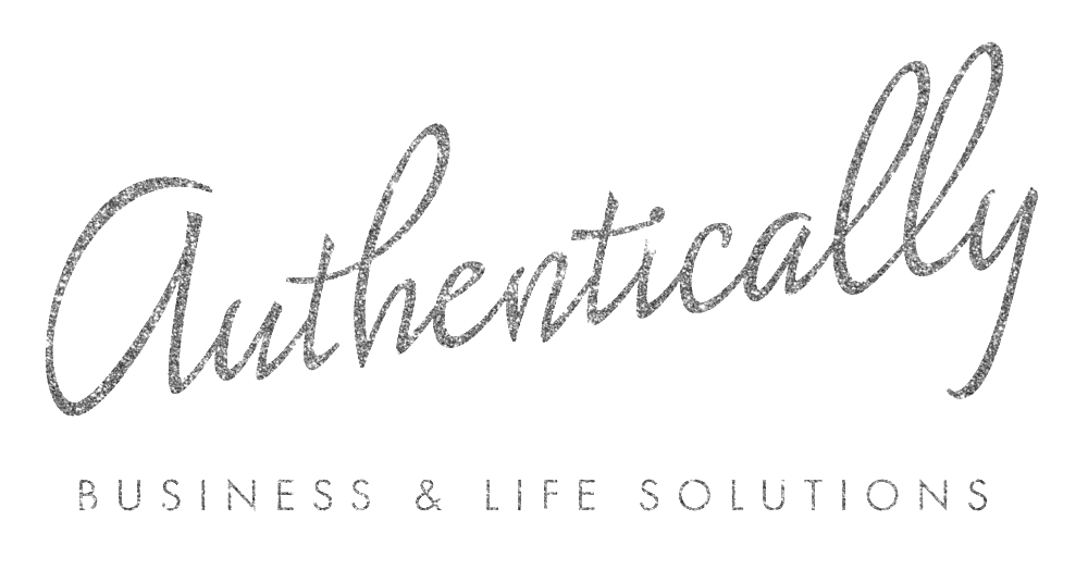 Authentically: Business &Life Solutions