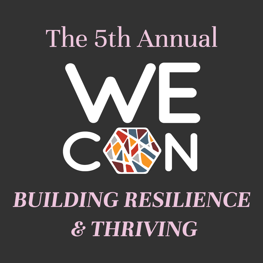 The Fifth Annual Women's Empowerment Conference. Building Resilience & Thriving