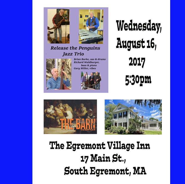 Release the Penguins Trio at Egremont Village Inn FB BARN jpeg 8-16-2017.jpg