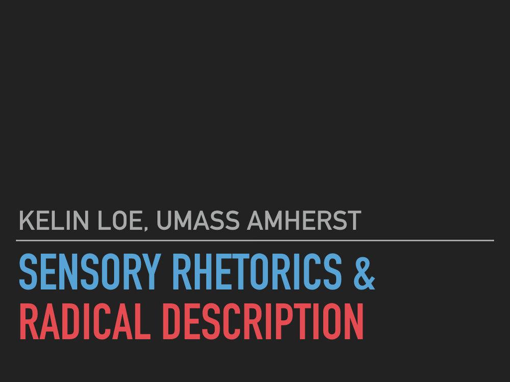 Sensory Rhetorics & Radical Description.001.jpeg