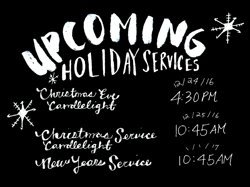12.4.16 Upcoming Services.jpg