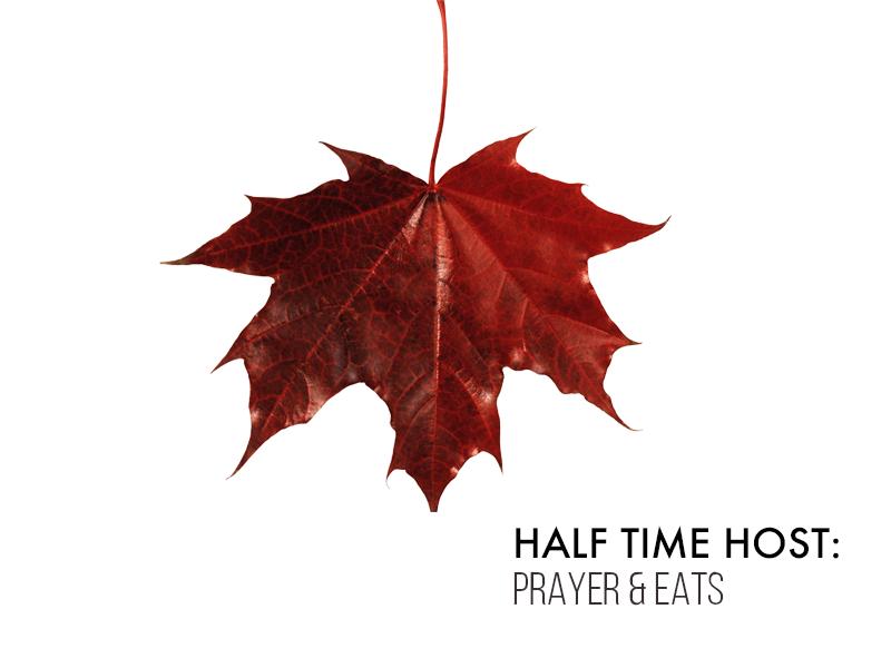 9.22.17 Half Time Prayer _ Eats.png
