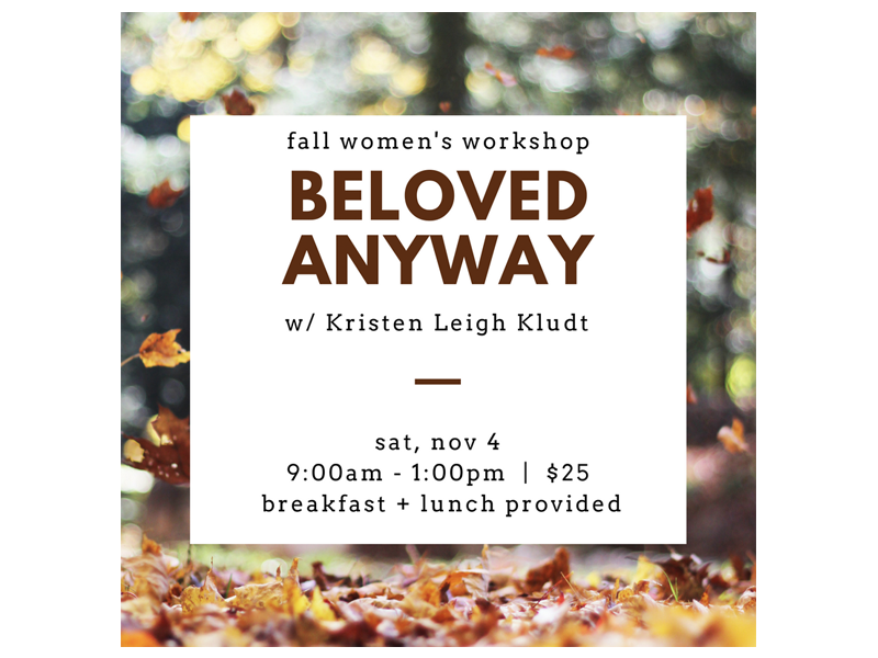 10.8.17 Fall Women's Event- Beloved Anyway.png