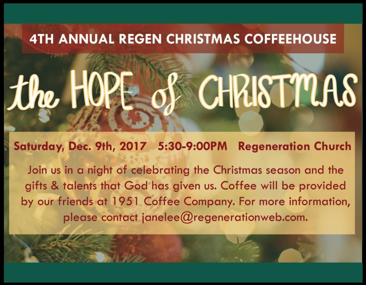 Christmas Coffeehouse The Hope Of Christmas Regeneration Church
