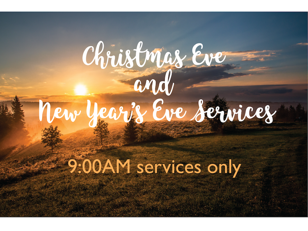 12-15-2017 Christmas Eve and New Years Eve Services.png