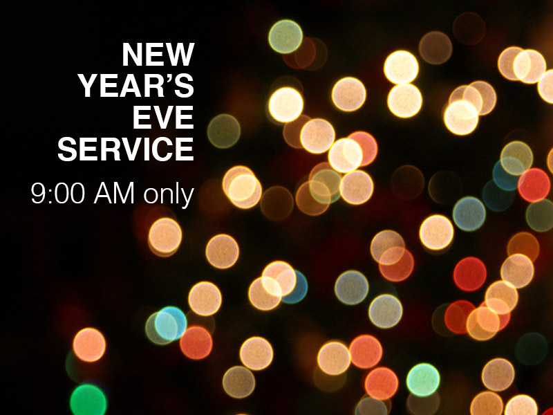 12.24.17 New Year's Eve Service.jpg