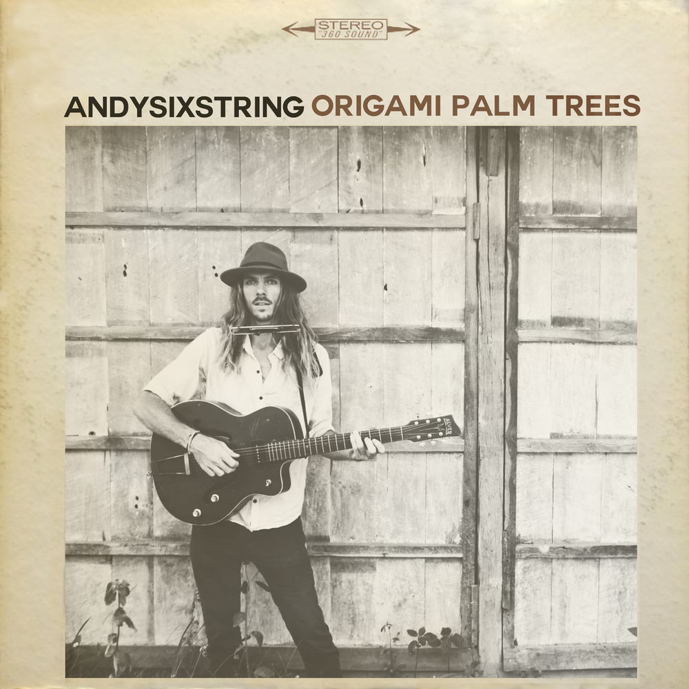 andysixstring album Origami Palm Trees