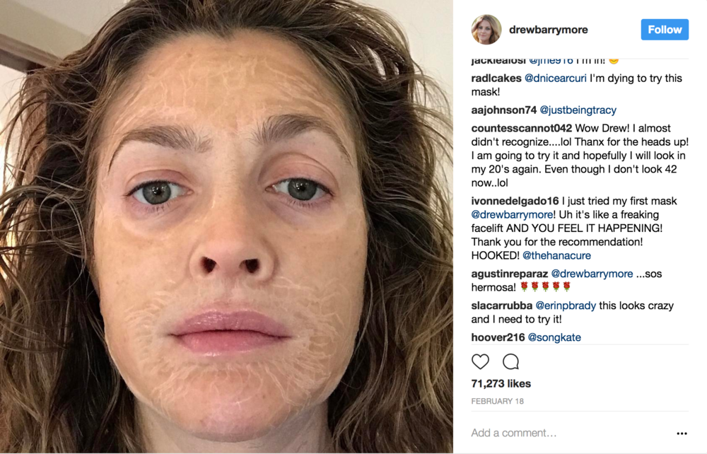 Drew Barrymore using the Hanacure Mask.  Image Source: Instagram @drewbarrymore