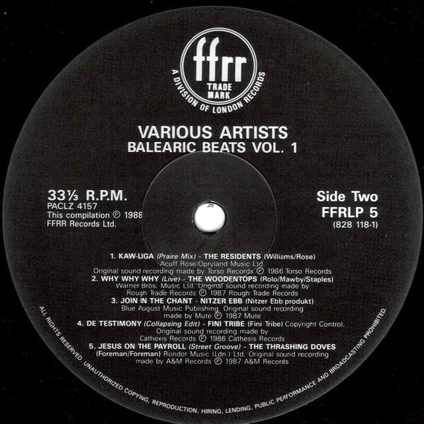 Balearic Beats Vol. 1 released on FFRR 1988. Arguably one of the seminal balearic releases of the 80s.