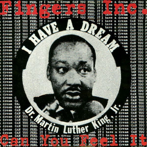 Fingers Inc. - Can You Feel It (MLK Version)