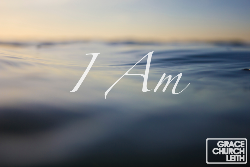 I Am Title Logo - GCL Grace Church Leith Edinburgh.png