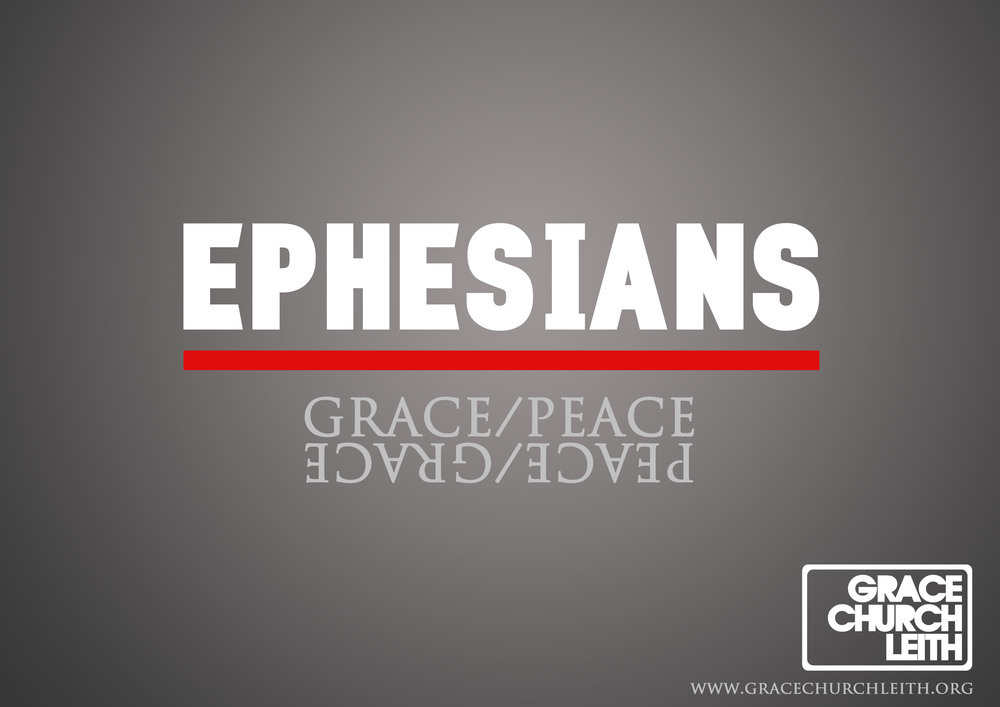 Ephesians artwork - GCL Grace Church Leith Edinburgh.jpeg