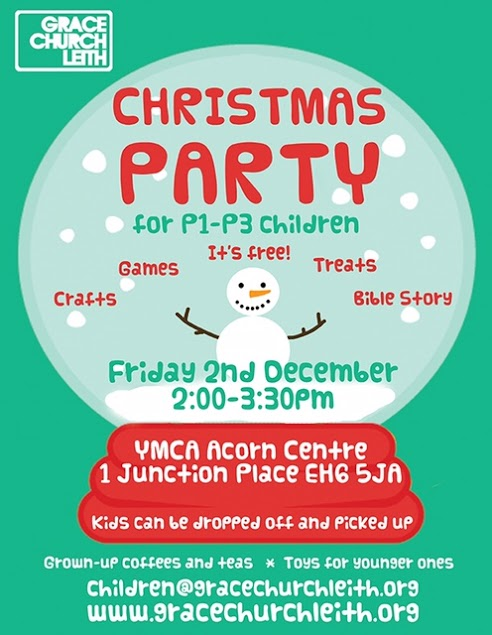 Grace Church Leith: Christmas Party for P1-P3 children!
