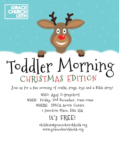 Grace Church Leith: Toddler Morning Christmas Edition 2016!