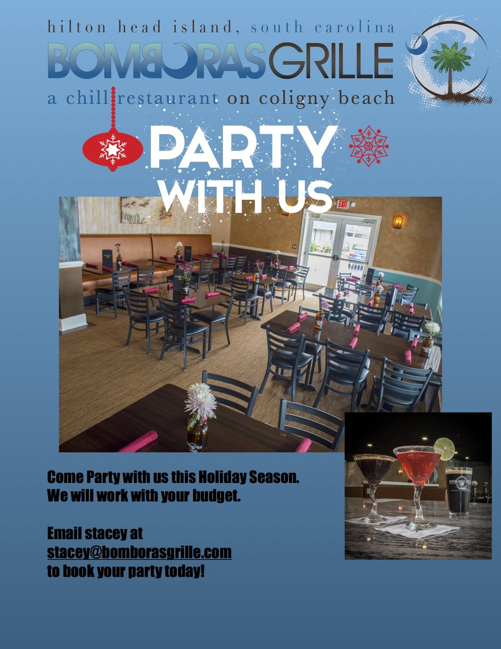 Book your party big or small at Bomboras Grille today!  We are now taking Holiday reservations.  Please email stacey at stacey@bomborasgrille.com to customize your party today!