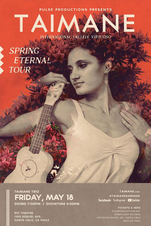 Poster - Web-Ready Large BRIGHT Taimane Spring Eternal - Santa Cruz 24x36_RGB_1600x2400.jpg
