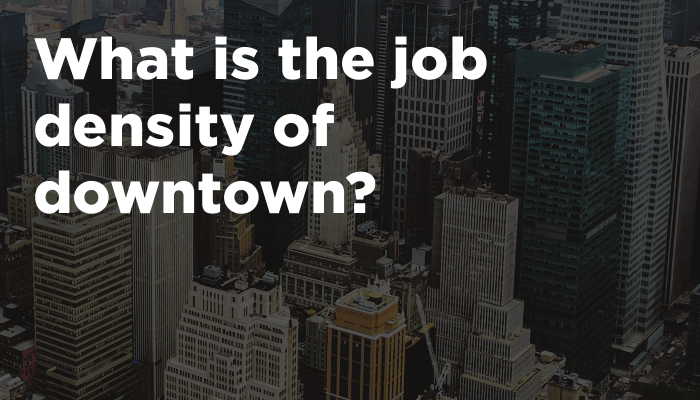 What is the job density of downtown?