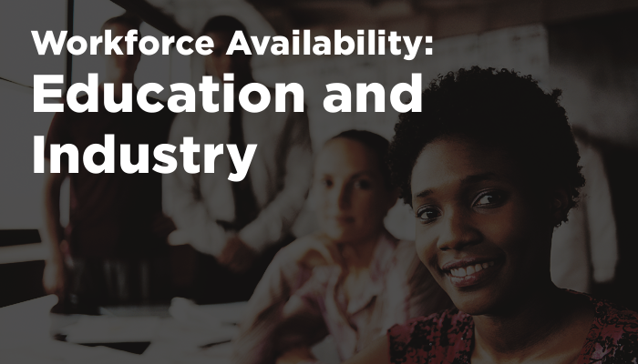 Workforce Availability - Education and Industry